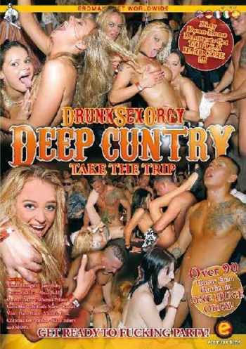 Buy Drunk Sex Orgy Deep Cuntry DVD