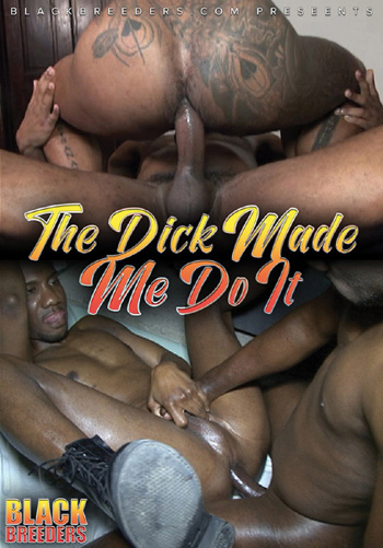 Buy The Dick Made Me Do It DVD